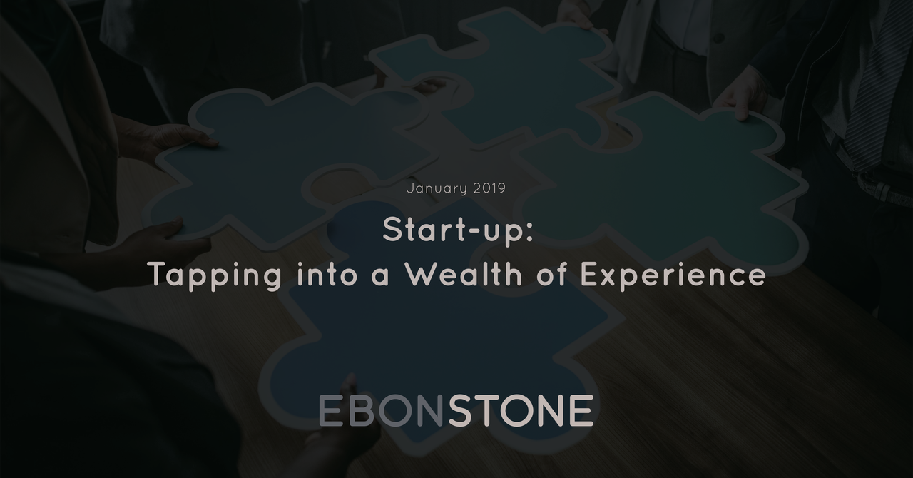 Start-up: Tapping into a Wealth of Experience